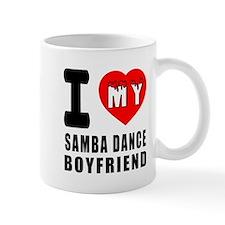 I Love My Samba Dance Boyfriend Mug