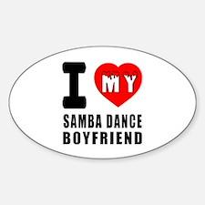 I Love My Samba Dance Boyfriend Decal