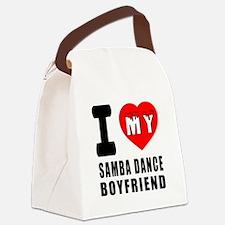 I Love My Samba Dance Boyfriend Canvas Lunch Bag