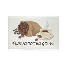 Slave to the Grind Rectangle Magnet (100 pack)