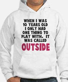 It was called outside Hoodie