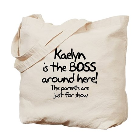Kaelyn is the Boss Tote Bag