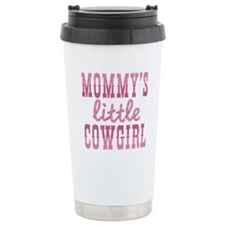 Mommys Little Cowgirl Travel Coffee Mug