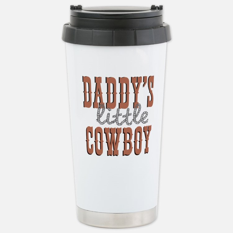 Daddys Little Cowboy Stainless Steel Travel Mug