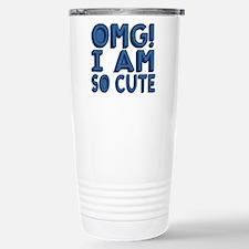 OMG! I am so Cute! Travel Mug