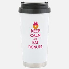 Keep Calm And Eat Donuts Stainless Steel Travel Mu