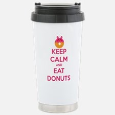 Keep Calm And Eat Donuts Travel Mug