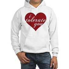 i tolerate you heart Hoodie