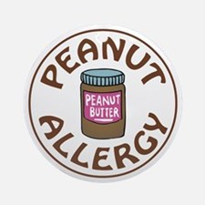 PEANUT BUTTER ALLERGY Ornament (Round)