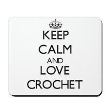 Keep calm and love Crochet Mousepad
