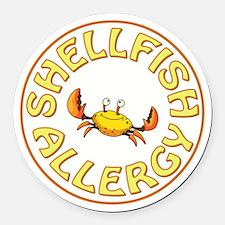 SHELLFISH ALLERGY Round Car Magnet