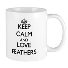 Keep calm and love Feathers Mugs