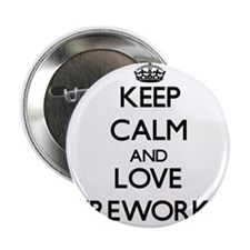 """Keep calm and love Fireworks 2.25"""" Button"""