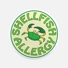 "SHELLFISH ALLERGY 3.5"" Button"