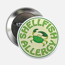 "SHELLFISH ALLERGY 2.25"" Button"