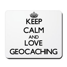 Keep calm and love Geocaching Mousepad