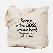 Kieran is the Boss Tote Bag