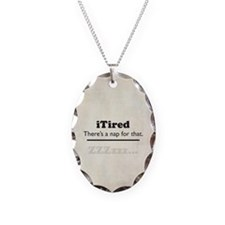 iTired Necklace