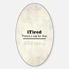 iTired Decal