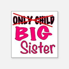"""New Big Sister Announcement Square Sticker 3"""" x 3"""""""