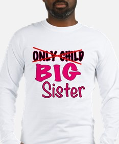 New Big Sister Announcement Long Sleeve T-Shirt