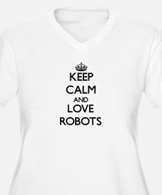 Keep calm and love Robots Plus Size T-Shirt