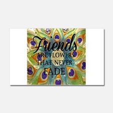 Friends never fade Car Magnet 20 x 12