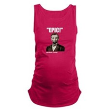 Epic! Abraham Lincoln Maternity Tank Top