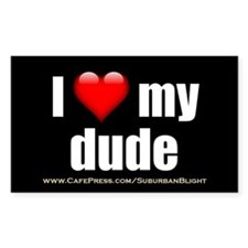 """Love My Dude"" Decal"