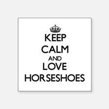 Keep calm and love Horseshoes Sticker