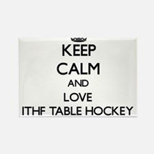 Keep calm and love Ithf Table Hockey Magnets