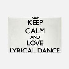 Keep calm and love Lyrical Dance Magnets