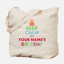 Personalized Keep Calm Its My Birthday Tote Bag