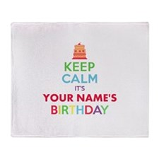Personalized Keep Calm Its My Birthday Throw Blank