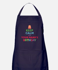 Personalized Keep Calm Its My Birthday Apron (dark