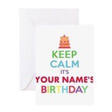 Personalized Keep Calm Its My Birthday Greeting Ca