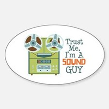 Trust Me Im a Sound Guy Decal
