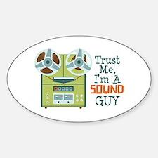 Trust Me Im a Sound Guy Decal