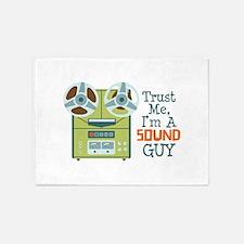 Trust Me Im a Sound Guy 5'x7'Area Rug