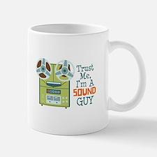 Trust Me Im a Sound Guy Mugs