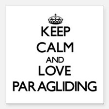 Keep calm and love Paragliding Square Car Magnet 3