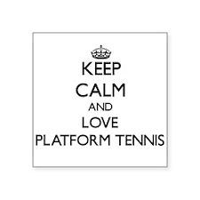 Keep calm and love Platform Tennis Sticker