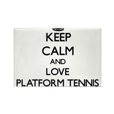 Keep calm and love Platform Tennis Magnets