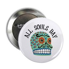 "All Souls Day 2.25"" Button"