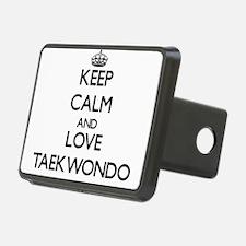 Keep calm and love Taekwondo Hitch Cover