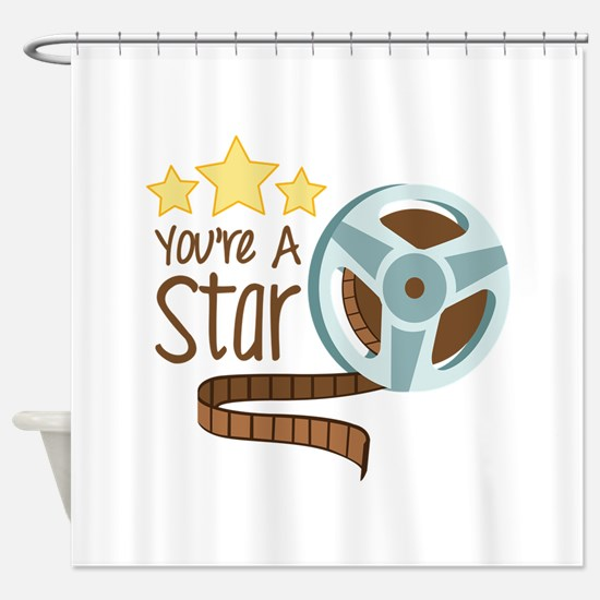Youre a Star Shower Curtain