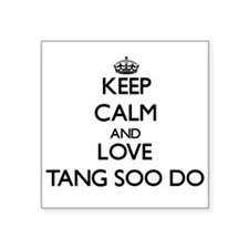 Keep calm and love Tang Soo Do Sticker
