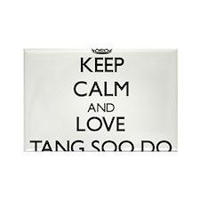 Keep calm and love Tang Soo Do Magnets