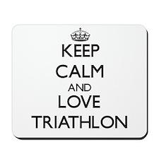 Keep calm and love Triathlon Mousepad