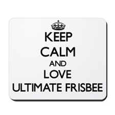 Keep calm and love Ultimate Frisbee Mousepad